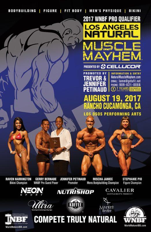 2017 Los Angeles Natural Muscle Mayhem WNBF Pro-Qualifier