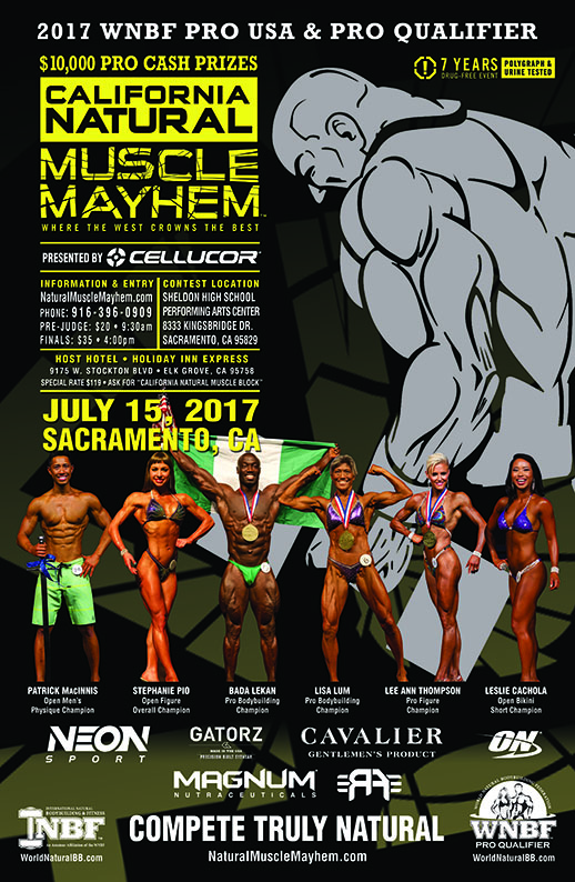 2017 WNBF Pro USA & INBF California Natural Muscle Mayhem WNBF Pro Qualifier Sacramento California