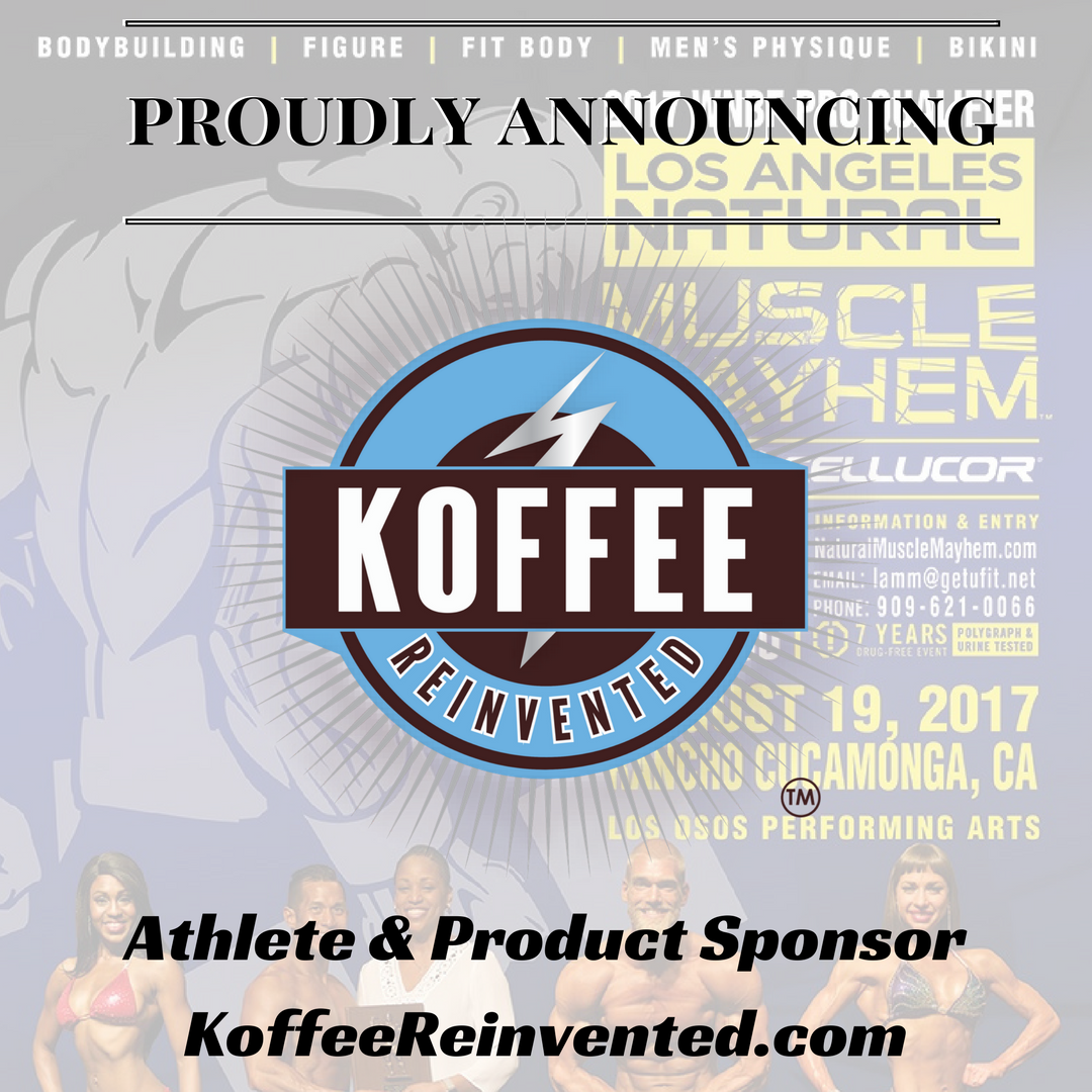 Koffee Reinvented the Official Coffee Company Sponsor for the 2017 INBF Los Angeles Natural Muscle Mayhem