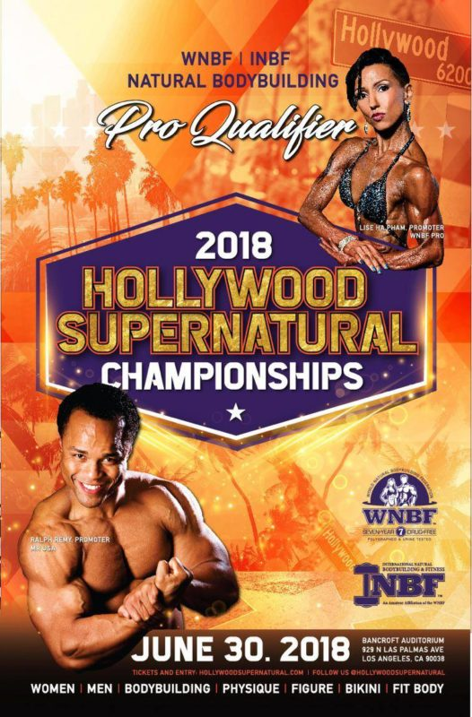 2018 INBF Hollywood Super Natural WNBF Pro Qualifier promoted by Ralph Remi and Lise Ha Pham